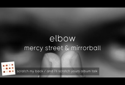 Mercy Street & Mirrorball (And I'll Scratch Yours Album Talk)