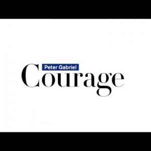 Peter Gabriel – Courage (Radio Edit)